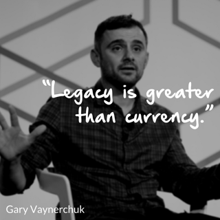 """Legacy is greater than currency."".png"