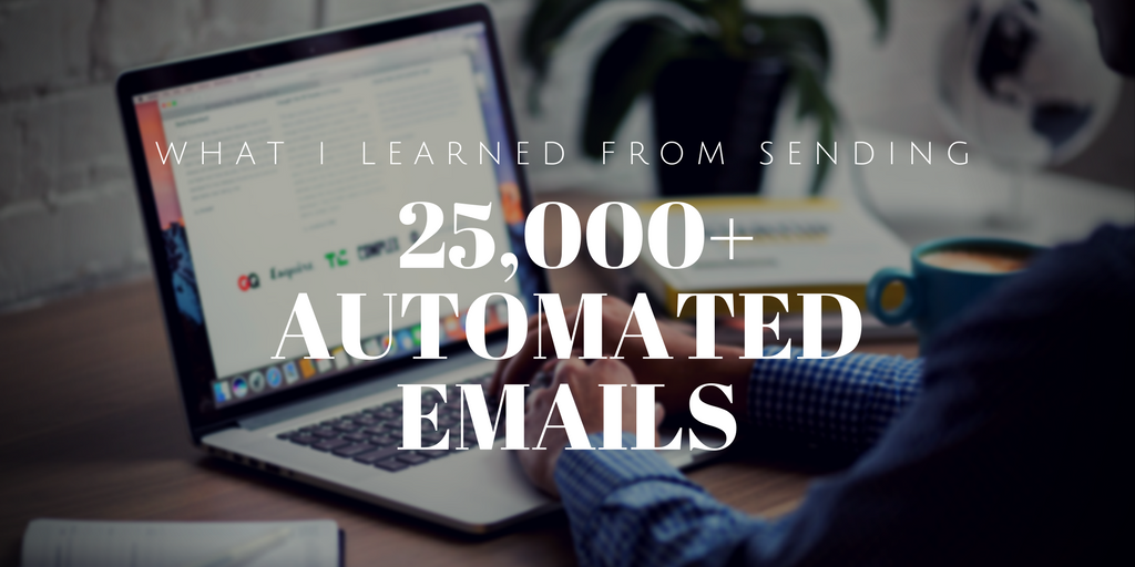 25,000+ Automated Emails.png