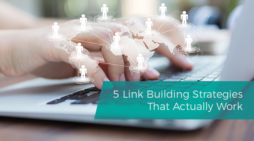 5 Link Building Strategies That Actually Work