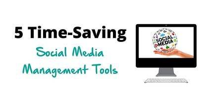 5_Time_Saving_Social_Media_Management_Tools.jpg