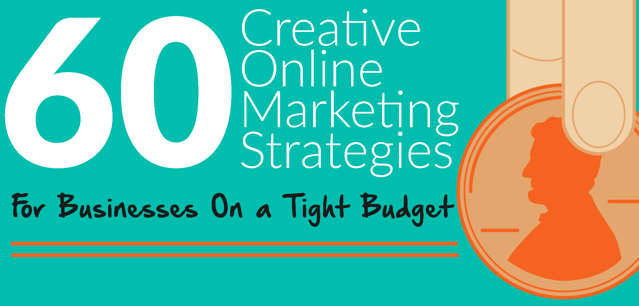 60_Creative_Online_Marketing_Strategies_for_Businesses_On_a_Tight_Budget_.png