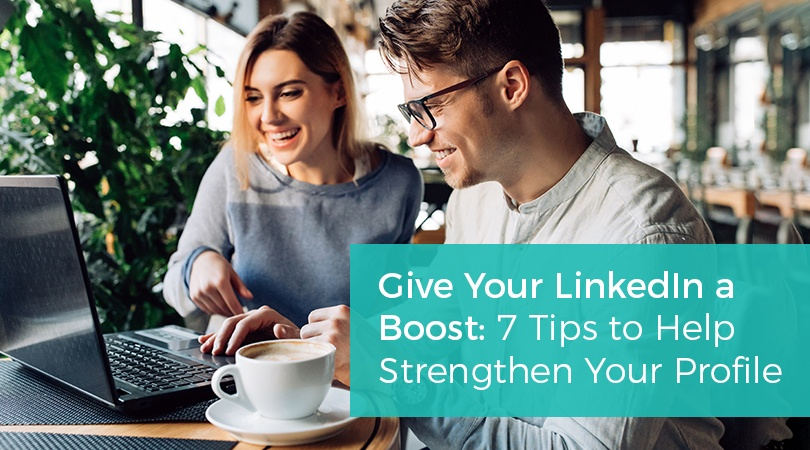 7-Tips-Strengthen-Your-LinkedIn-Profile