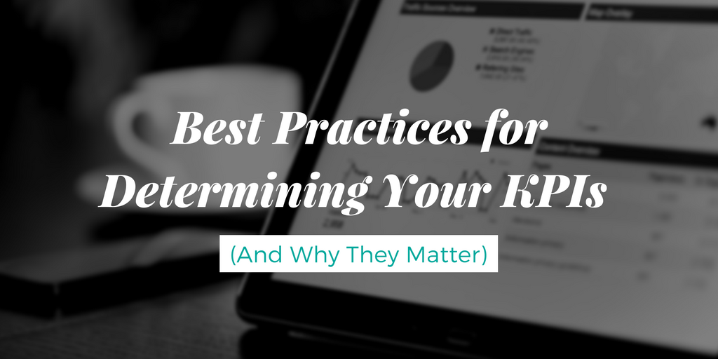 Best Practices for Determining Your KPIs