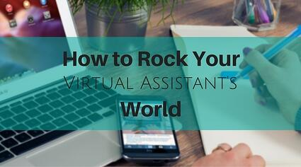 How_to_Rock_Your_Virtual_Assistants_World.jpg