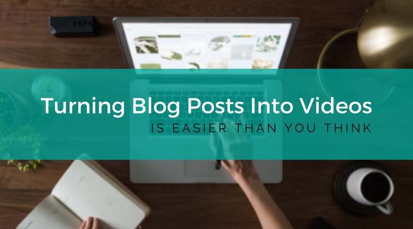 Turning Blog Posts Into Videos (1).png