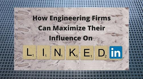 engineering_firms_maximize_linkedin.jpg