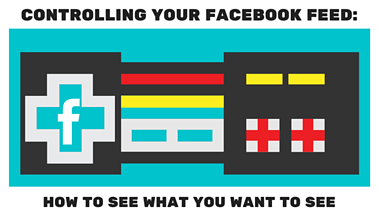 CONTROLLING YOUR FACEBOOK FEED