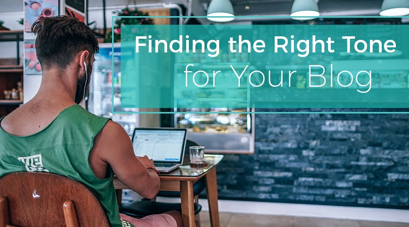 Finding the Right Tone for Your Blog
