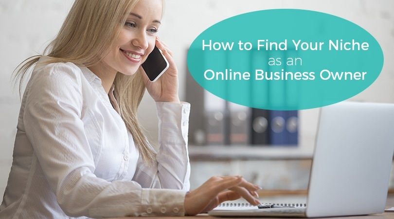 How to Find Your Niche as an Online Business Owner