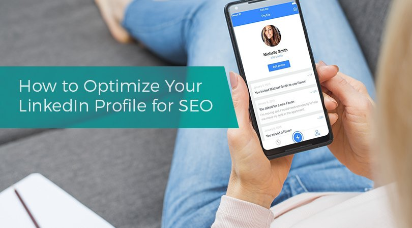 How to Optimize Your LinkedIn Profile for SEO