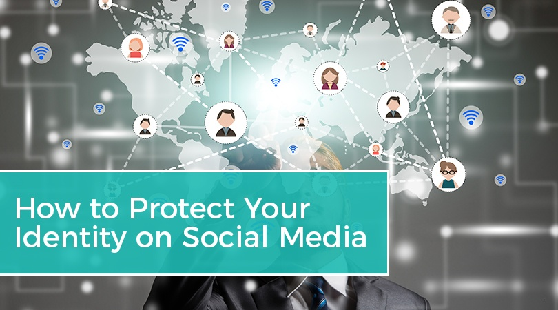 How to Protect Your Identity on Social Media