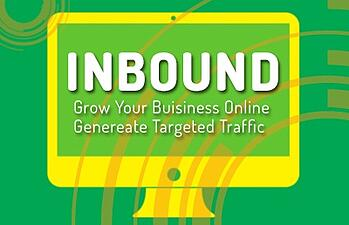How Inbound Can Drive Targeted Traffic And Grow Your Business Online