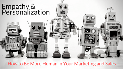 How to Be More Human in Your Marketing and Sales