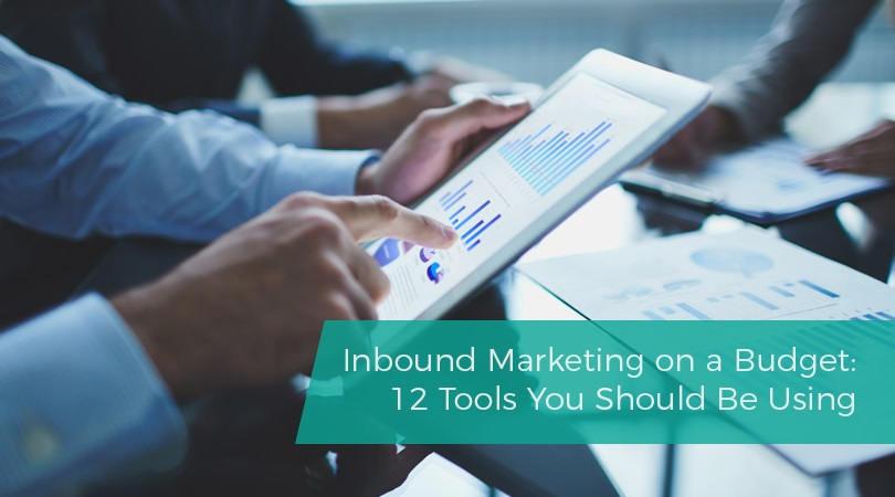 Inbound Marketing on a Budget 12 Tools You Should Be Using