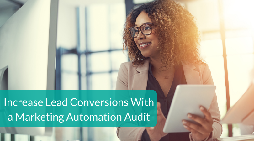 Increase Lead Conversions With a Marketing Automation Audit (2)