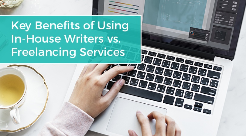 Key Benefits of Using In-House Writers vs Freelancing Services