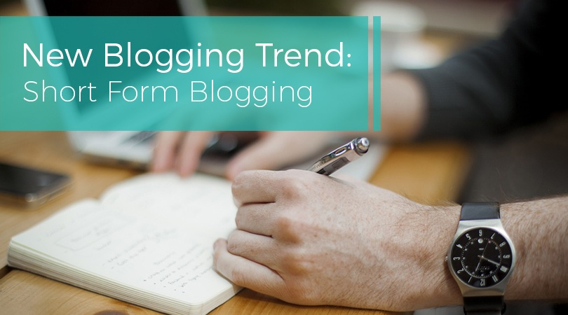 New Blogging Trend Short Form Blogging