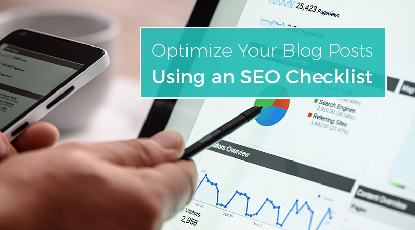 Optimize Your Blog Posts Using an SEO Checklist