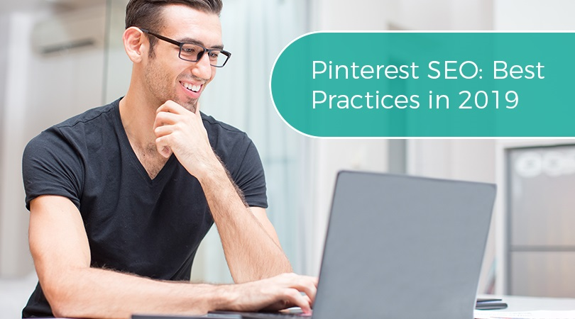 Pinterest SEO Best Practices in 2019