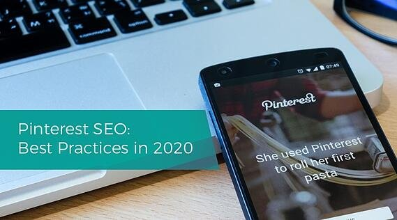 Pinterest SEO Best Practices in 2020
