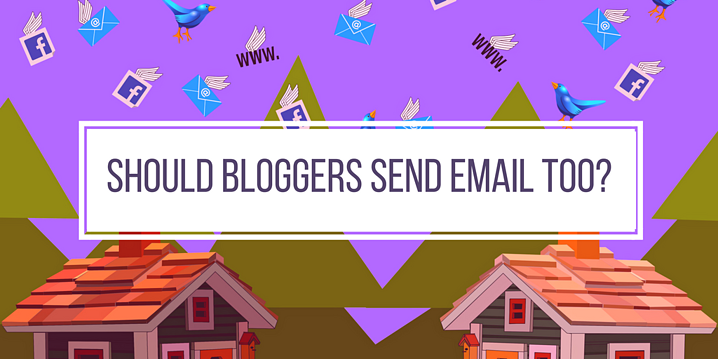 Should Bloggers Send Email Too-.png