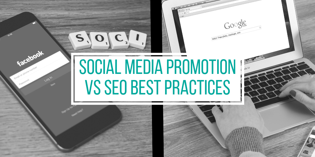 Social Media Promotion vs SEO Best Practices