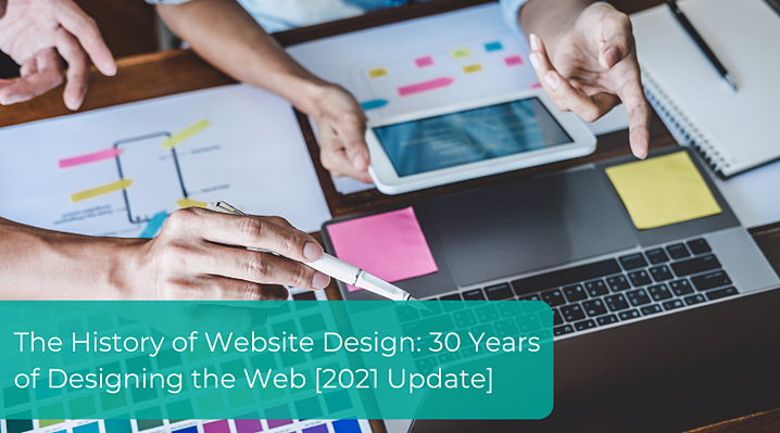 The History of Website Design_ 30 Years of Designing the Web [2021 Update]