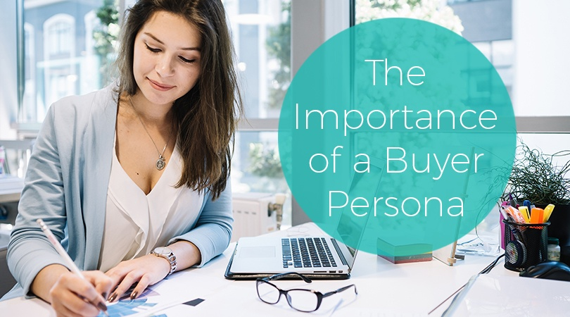 The Importance of a Buyer Persona