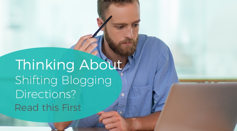 Thinking About Shifting Blogging Directions Read this First.jpg