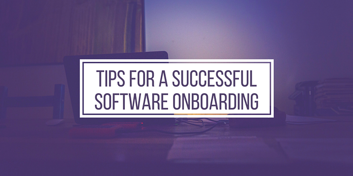 Tips For A Successful Software Onboarding.png