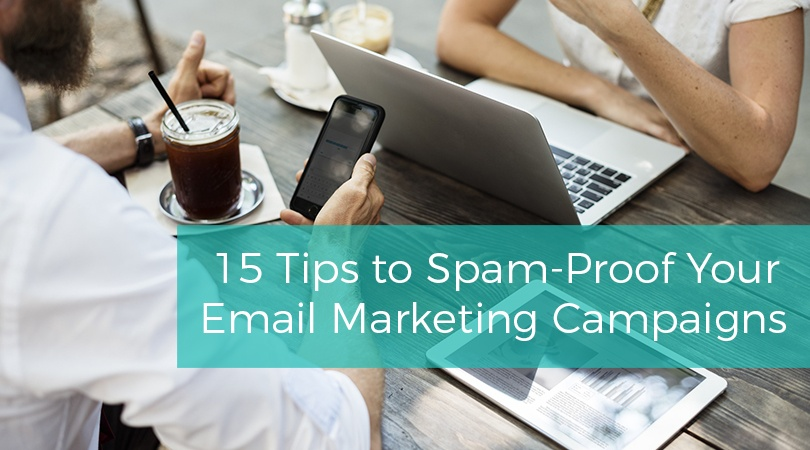 Tips Spam-Proof Email Marketing Campaigns