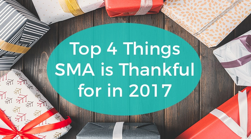 Top 4 Things SMA is Thankful for in 2017.jpg