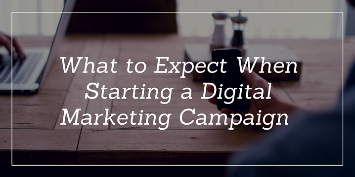 What to Expect When Starting a Digital Marketing stratgey