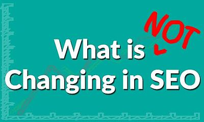 What is not Changing in SEO - SEO Melbourne