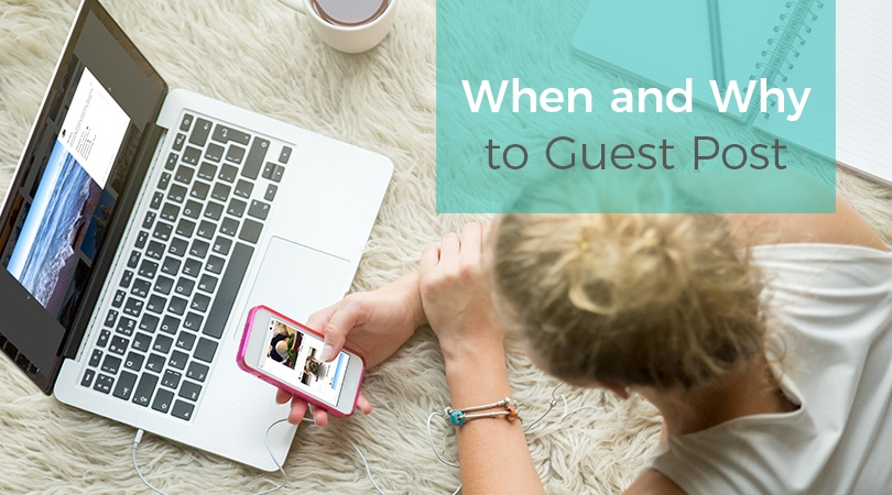 When and Why to Guest Post