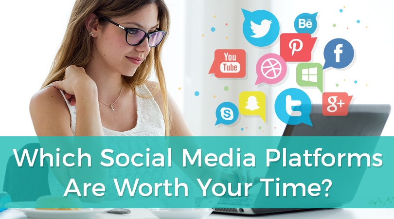 Which Social Media Platforms Are Worth Your Time.jpg