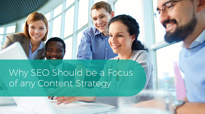 Why SEO Should be a Focus of any Content Strategy