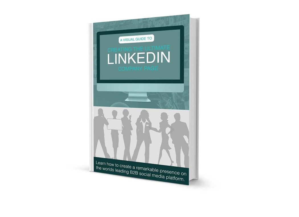 Creating the Ultimate LinkedIn Company Page